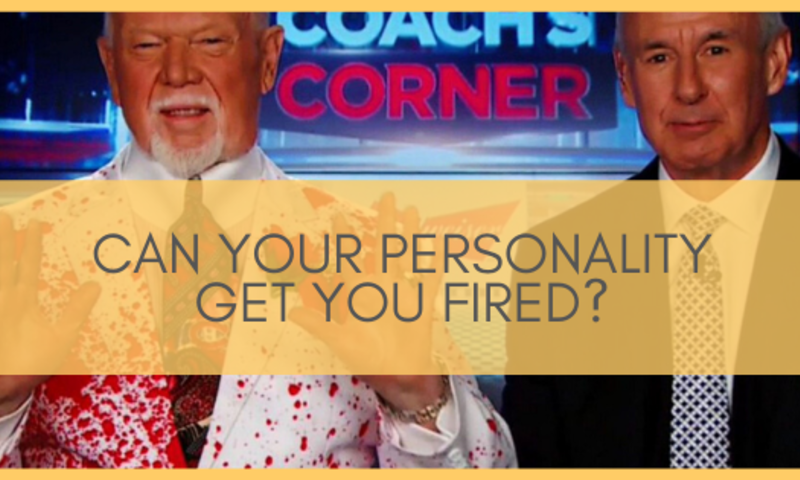 Can Your Personality Get You Fired:   Managing Your Company's Don Cherry